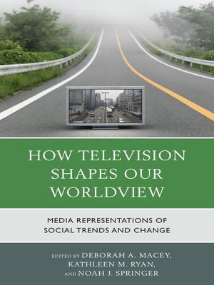 cover image of How Television Shapes Our Worldview