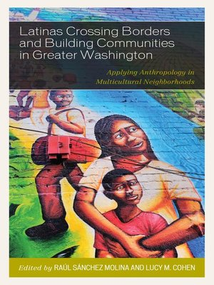 cover image of Latinas Crossing Borders and Building Communities in Greater Washington