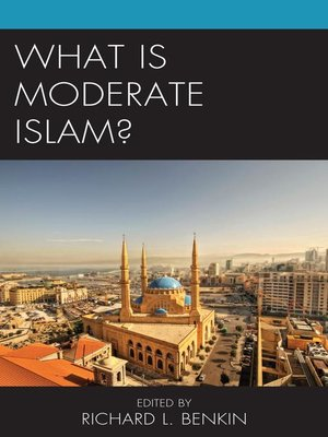 cover image of What Is Moderate Islam?