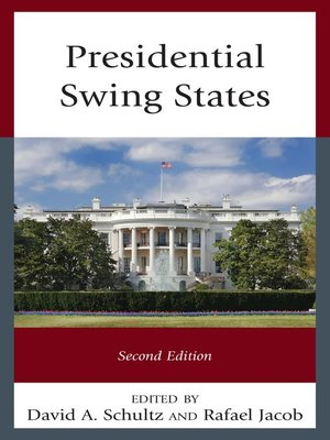 cover image of Presidential Swing States