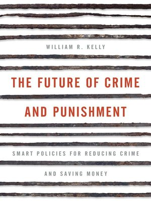 cover image of The Future of Crime and Punishment