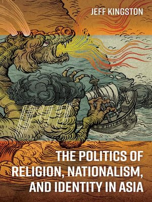 cover image of The Politics of Religion, Nationalism, and Identity in Asia