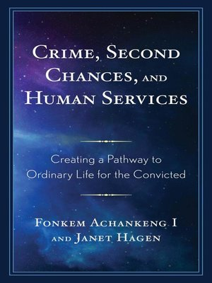 cover image of Crime, Second Chances, and Human Services