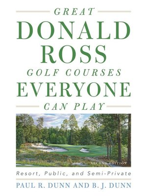 cover image of Great Donald Ross Golf Courses Everyone Can Play