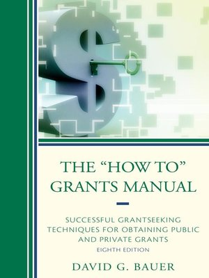 "cover image of The ""How To"" Grants Manual"