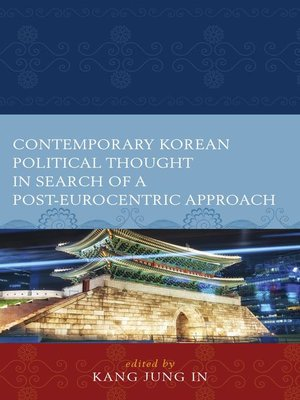cover image of Contemporary Korean Political Thought in Search of a Post-Eurocentric Approach