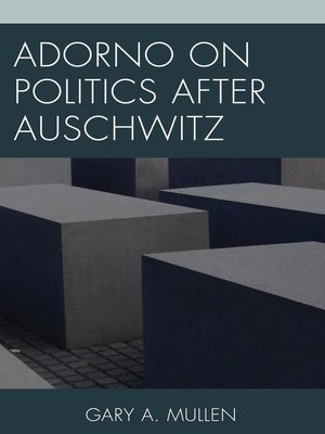 cover image of Adorno on Politics after Auschwitz