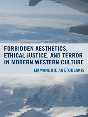 cover image of Forbidden Aesthetics, Ethical Justice, and Terror in Modern Western Culture