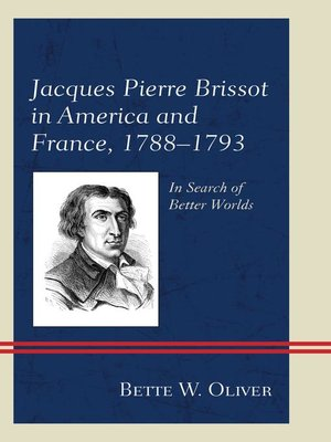 cover image of Jacques Pierre Brissot in America and France, 1788–1793