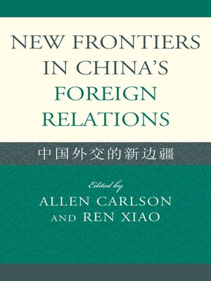 cover image of New Frontiers in China's Foreign Relations