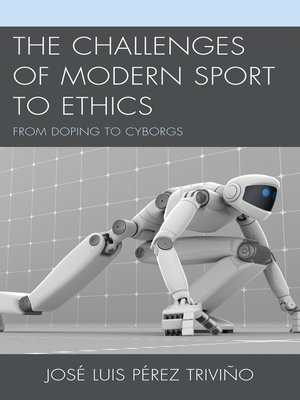 cover image of The Challenges of Modern Sport to Ethics