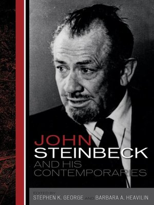 cover image of John Steinbeck and His Contemporaries