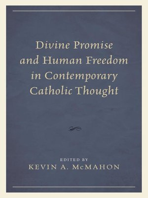 cover image of Divine Promise and Human Freedom in Contemporary Catholic Thought