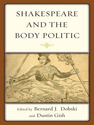 cover image of Shakespeare and the Body Politic