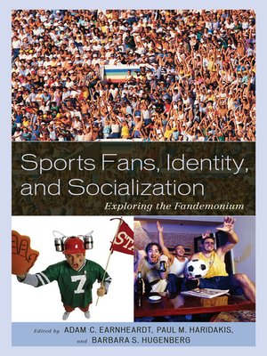 cover image of Sports Fans, Identity, and Socialization