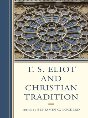 cover image of T. S. Eliot and Christian Tradition