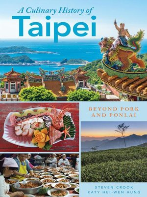 cover image of A Culinary History of Taipei