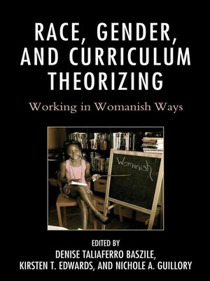cover image of Race, Gender, and Curriculum Theorizing