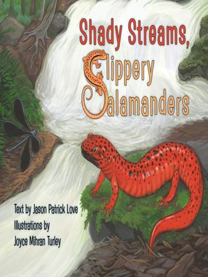 cover image of Shady Streams, Slippery Salamanders