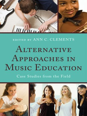 cover image of Alternative Approaches in Music Education