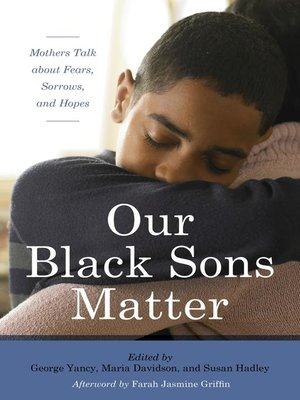 cover image of Our Black Sons Matter