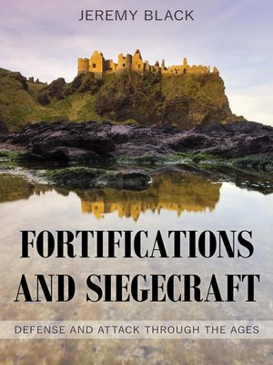 cover image of Fortifications and Siegecraft