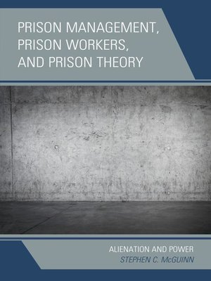 cover image of Prison Management, Prison Workers, and Prison Theory