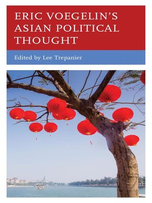 cover image of Eric Voegelin's Asian Political Thought