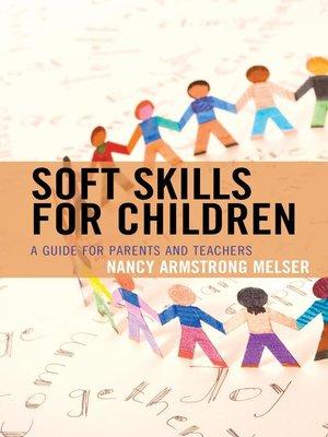 cover image of Soft Skills for Children