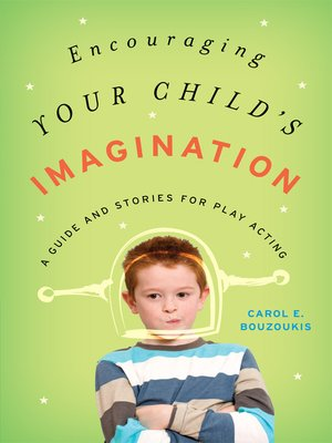 cover image of Encouraging Your Child's Imagination