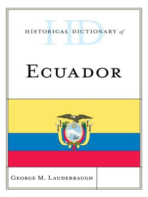 cover image of Historical Dictionary of Ecuador