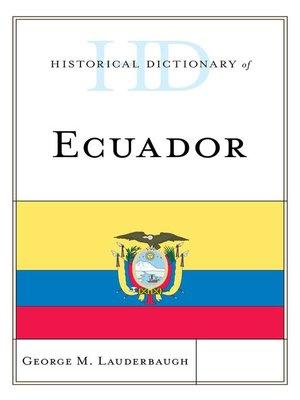 cover image of Historical Dictionary of Ecuador