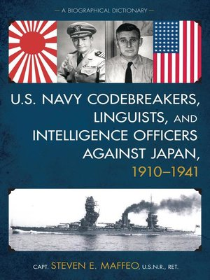 cover image of U.S. Navy Codebreakers, Linguists, and Intelligence Officers against Japan, 1910-1941