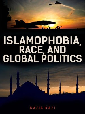 cover image of Islamophobia, Race, and Global Politics