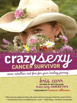 cover image of Crazy Sexy Cancer Survivor
