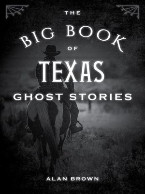 cover image of The Big Book of Texas Ghost Stories