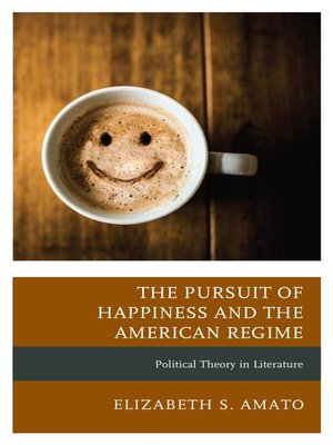 cover image of The Pursuit of Happiness and the American Regime