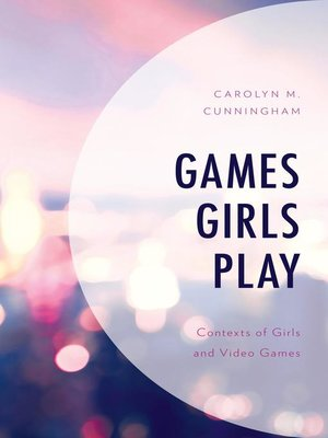cover image of Games Girls Play
