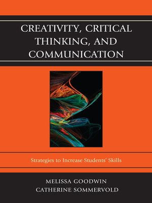cover image of Creativity, Critical Thinking, and Communication