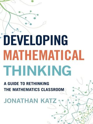 cover image of Developing Mathematical Thinking