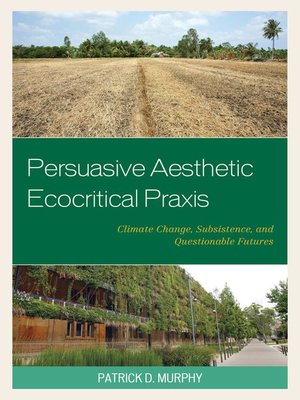 cover image of Persuasive Aesthetic Ecocritical Praxis