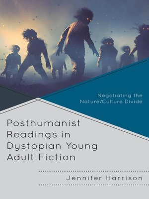 cover image of Posthumanist Readings in Dystopian Young Adult Fiction