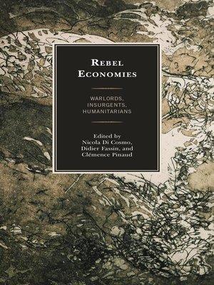 cover image of Rebel Economies