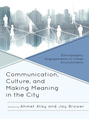cover image of Communication, Culture, and Making Meaning in the City