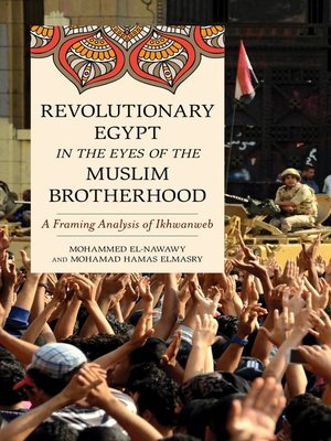 cover image of Revolutionary Egypt in the Eyes of the Muslim Brotherhood