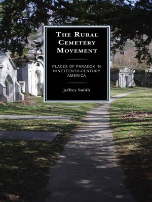 cover image of The Rural Cemetery Movement