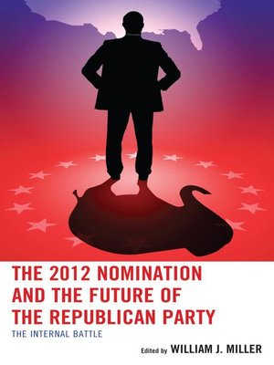 cover image of The 2012 Nomination and the Future of the Republican Party