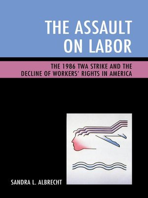 cover image of The Assault on Labor