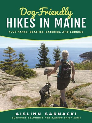 cover image of Dog-Friendly Hikes in Maine