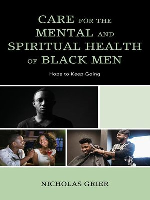 cover image of Care for the Mental and Spiritual Health of Black Men